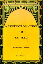 A Brief Introduction to Tajweed by Umm Muhammad
