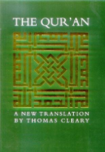 The Quran: A New Translation (Dr. Thomas Cleary)