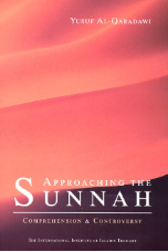 Approaching the Sunnah (Dr. Yusuf Al Qaradawi)
