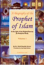 Biography Of The Prophet of Islam (2 volumes)