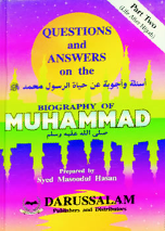 Questions & Answers on the Biography of Prophet Muhammad (SAW) (2 Parts)