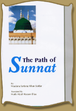 The Path of Sunnat (Maulana Sarfraz Khan Safdar)