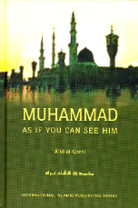 Muhammad, As if you can see him, HC (Aid al Qarni)