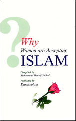 Why Women Are Accepting Islam (Muhammad Haneef Shahid)