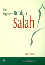 The Beginner's Book of Salah