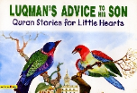 Quran Stories for Little Hearts - Luqman's Advice to his Son (Saniyasnain Khan)