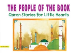 Quran Stories for Little Hearts - The People of the Book (Saniyasnain Khan)