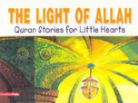 Quran Stories for Little Hearts - The Light of Allah (Saniyasnain Khan)