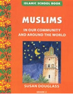 Islamic School Book Grade 2: Muslims in Our Community and Around the World (Susan Douglass)