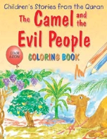 Children's Stories from the Quran - The Camel and the Evil People, Coloring book (Saniyasnain Khan)