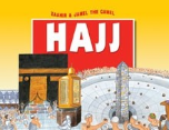Zaahir & Jamel the Camel at the Hajj, Paperback (Amatullah Al Marwani)