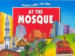 Zaahir & Jamel the Camel at the Mosque, Paperback (Amatullah Al Marwani)