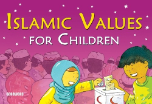 Islamic Values for Children, Paperback (Lila Assiff Tarabain)