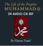 The Life of the Prophet Muhammad Peace Be Upon Him (24 CDs)