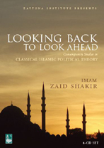 Looking Back to Look Ahead - 8 CDs (Zaid Shakir)