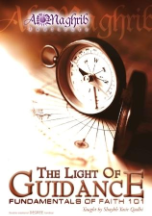 The Light of Guidance, Fundamentals of Faith 101, 16 Audio CDs (Yasir Qadhi)