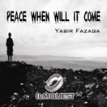 Peace When will it happen? Audio CD (Yassir Fazaga)