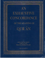 An Exhaustive Concordance of the Meaning of Quran (John Cason, K. El-Fadl, F. Walker)