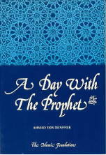 A Day with The Prophet (SAW)