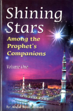 Shining Stars Among the Prophets Companions (2 volume set)