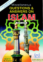 Miscelleneous Questions and Answers on Islam (2 Parts)