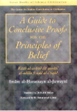A Guide to the Conclusive Proofs for the Principles of Belief (Kitab al Irshad)