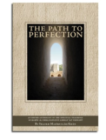 The Path to Perfection: An Anthology on the Spiritual Teachings of Hakim al-Umma Mawlana Ashraf Ali Thanawi