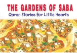 Quran Stories for Little Hearts - The Gardens of Saba (Saniyasnain Khan)