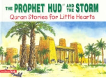 Quran Stories for Little Hearts - The Prophet Hud and the Storm (Saniyasnain Khan)