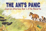 Quran Stories for Little Hearts - The Ant's Panic (Saniyasnain Khan)
