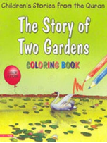 Children's Stories from the Quran - The Story of Two Gardens, Coloring book (Saniyasnain Khan)