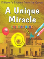 Children's Stories from the Quran - A Unique Miracle, Coloring book (Saniyasnain Khan)