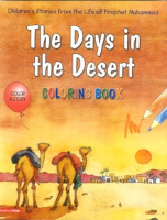 Children's Stories from the Life of Prophet Mohammad - The Days in the Desert, Coloring book (Saniyasnain Khan)