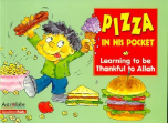 Pizza in His Pocket: Learning to be Thankful to Allah