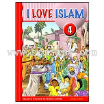I Love Islam - 4 Textbook (Aimen Ansari, Nabil Sadoun, Ed.D and Majida Yousef)