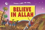 Zaahir & Jamel the Camel Believe in Allah, Paperback (Amatullah Al Marwani)