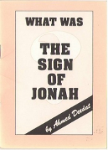 What was the Sign of Jonah (Ahmed Deedat)