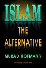 Islam The Alternative (Murad Hofmann)