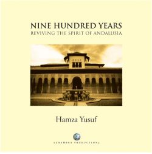 Nine Hundred Years: Reviving the Spirit of Andalusia