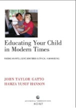 Educating Your Child in Modern Times - 4 CDs (Hamza Yusuf)
